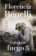 Caballo de Fuego: Gaza - Florencia Bonelli - Punto De Lectura