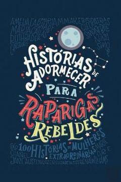 portada Historias de Adormecer Para Raparigas Rebeldes (libro en portugués brasileño)