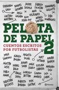 Pelota de Papel 2 - Sebastian Dominguez - Planeta