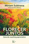 Florecer Juntos - Miriam Subirana Vilaplana - Kairós