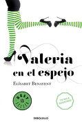 Valeria en el Espejo - Elísabet Benavent - Debolsillo