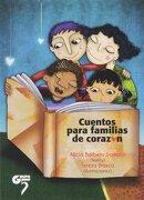 Cuentos Para Familias de Corazón - Alicia Barbero Domeño,Teresa Blasco Luz - Grupo 5