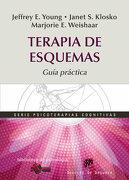 Terapia de Esquemas: Guía Práctica - Jeffrey E. Young,Janet S. Klosko,Marjorie E. Weishaar - Desclee De Brouwer