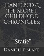 "Jeanie boo & the Secret Childhood Chronicles:  ""Static"" (libro en inglés)"