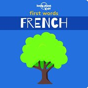 First Words - French (Lonely Planet Kids) (libro en Inglés)
