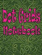 Dot Grids Notebook: Dot Grids Notebook Large (8. 5 x 11 Inches) 200 Dotted Pages Dotted Memo Journal Artist Create to Drawing Short Note for Kids (libro en inglés)