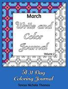March Write and Color Journal - Volume 2 (libro en inglés)