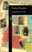 Geografía de la Novela - Carlos Fuentes - Alfaguara