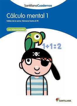 portada Calculo Mental 1 Santillana Cuadernos - 9788468012377