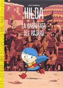 Hilda y la Cabalgata del Pájaro - Luke Pearson - Barbara Fiore Editora
