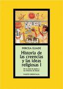 Historia de las Creencias y las Ideas Religiones i - Mircea Eliade - Paidós
