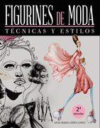 Figurines de Moda: Técnicas y Estilos - Anna María López López - Anaya Multimedia