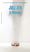 El Método (Literatura Random House) - Juli Zeh - Literatura Random House