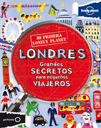 Lonely Planet mi Primera Lonely Planet Londres (Lonely Planet Kids) (Spanish Edition) - Klay Lamprell - Geoplaneta