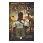Las Legiones Malditas - Santiago Posteguillo - Ediciones B