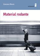 Material Rodante - Gonzalo Maier Cruz - Minúscula