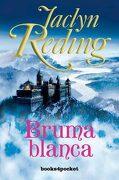Bruma Blanca (Books4Pocket Romántica) - Jaclyn Reding - Books4Pocket