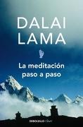 La Meditacion Paso a Paso - Dalai Lama XIV - Debolsillo