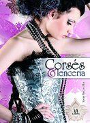 Corsés y Lencería: El Alma Femenina (Moda Vintage) - Noemi Marcos Alba - Libsa
