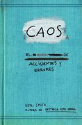Caos. El Manual de Accidentes y Errores - Keri Smith - Ediciones Paidós