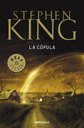 La Cúpula - Stephen King - Debolsillo