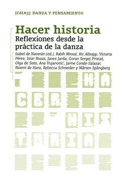 portada Hacer Historia: Reflexiones Desde la Práctica de la Danza