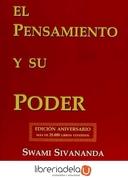 El Pensamiento y su Poder - Swami Sivananda - Ediciones Librería Argentina