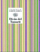 Divan del Tamarit (Coleccion Huerta de san Vicente) (Spanish Edition) - Federico Garcia Lorca - Comares