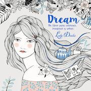 Dream: Colorea, Imagina, Sueña (Lumen Ilustrados) - Lady Desidia - Beascoa