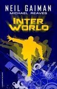 Interworld - Neil Gaiman - Roca Editorial