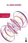 El Gran Diseño - Stephen Hawking,Leonard Mlodinow - Booket