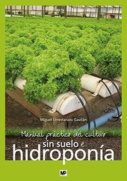portada Manual Práctico del Cultivo sin Suelo e Hidroponía