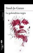 La Golondrina Negra (un Caso de Soren Marhauge 2) (Alfaguara Negra) - Sissel-Jo Gazan - Alfaguara