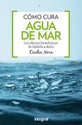 Como Cura el Agua del mar - Cecilia Nova - Rba Integral