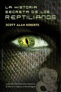 La Historia Secreta de los Reptilianos - Scott Alan Roberts - Obelisco