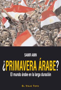 portada Primavera Arabe? -El Mundo Arabe en la Larga Duracion