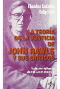 La Teoría de la Justicia de John Rawls y sus Críticos - Chandran Kukathas,Philip Pettit - Tecnos