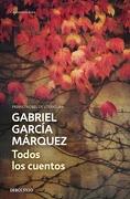 Todos los Cuentos - Gabriel García Márquez - Debolsillo