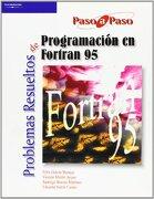 Problemas Resueltos de Programación en Fortran 95 - Félix García Merayo,Santiago Boceta Martínez,Vicente Martín Ayuso - Ediciones Paraninfo, S.A.