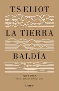 La Tierra Baldía (y Prufrock y Otras Observaciones): Edición y Traducción de Andreu Jaume (Lumen) - T. S. Eliot - Lumen