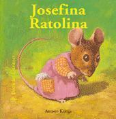 Bestioles Curioses. Josefina Ratolina: Josefina Ratolina: Bestioles Curioses (libro en catalán) - Antoon Krings - Blume