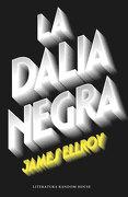 La Dalia Negra - James Ellroy - Literatura Random House