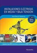 Instalaciones Eléctricas en Media y Baja Tensión 7. ª Edición - Jose Garcia Trasancos - Paraninfo