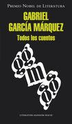 Todos los Cuentos - Gabriel García Márquez - Literatura Random House