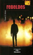 Rebeldes - Obradoiro (Alfaguara 14 Años (Zaharra) (libro en gallego) - Susan E. Hinton - Obradoiro