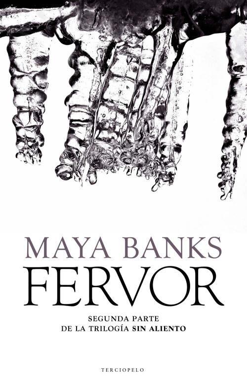 Fervor (sin aliento 2); maya banks
