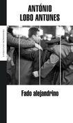 Fado Alejandrino (Literatura Random House) - Antonio Lobo Antunes - Literatura Random House