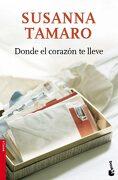 Donde el Corazon te Lleve - Susanna Tamaro - Booket