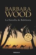 La Estrella de Babilonia - Barbara Wood - Debolsillo