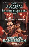 Los Huesos del Escriba (Alcatraz Contra los Bibliotecarios Malvados 2) - Brandon Sanderson - B De Blok